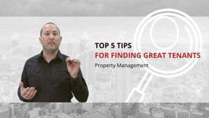 5 tips for finding awesome tenants